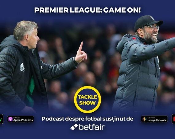 Tackle Show #118: Ce transferuri se pot realiza în Premier League?