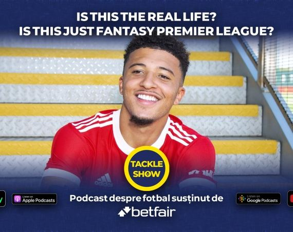 Tackle Show #139: Structura loturilor de Fantasy Premier League 2021/2022